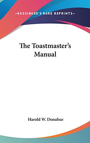 9781432610265: The Toastmaster's Manual