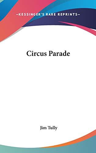 9781432610630: Circus Parade