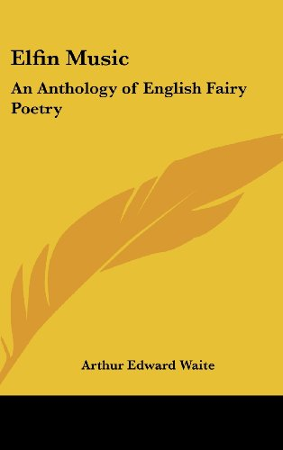 9781432611675: Elfin Music: An Anthology of English Fairy Poetry