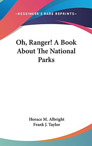 9781432612863: Oh, Ranger! A Book About The National Parks