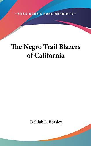 9781432613242: The Negro Trail Blazers of California