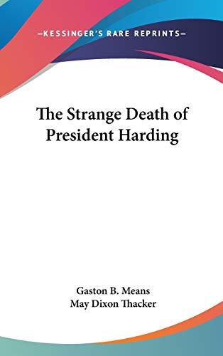 9781432613716: The Strange Death of President Harding