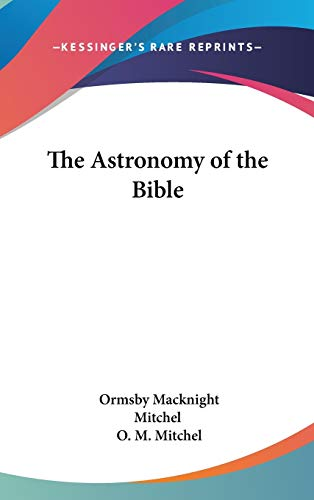 9781432614270: The Astronomy of the Bible