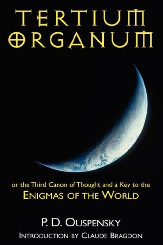 9781432614409: Tertium Organum or the Third Canon of Thought and a Key to the Enigmas of the World