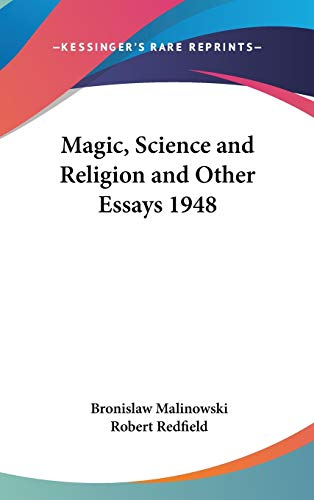 9781432614478: Magic, Science and Religion and Other Essays 1948