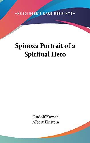 9781432615222: Spinoza Portrait of a Spiritual Hero