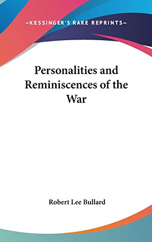 9781432615765: Personalities and Reminiscences of the War