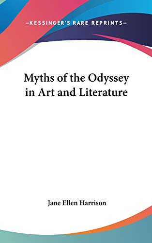 9781432617349: Myths of the Odyssey in Art and Literature