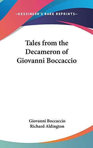 9781432617899: Tales from the Decameron of Giovanni Boccaccio