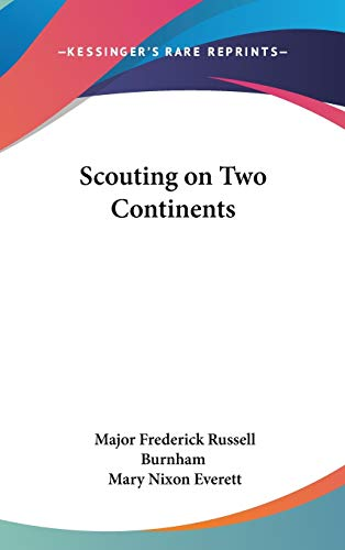 9781432618001: Scouting on Two Continents