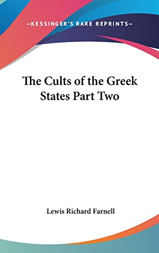 9781432618186: The Cults of the Greek States Part Two