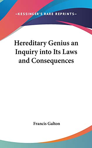 9781432618254: Hereditary Genius an Inquiry into Its Laws and Consequences