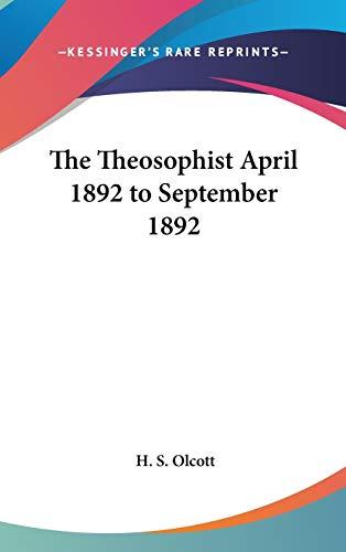 9781432621773: The Theosophist April 1892 to September 1892