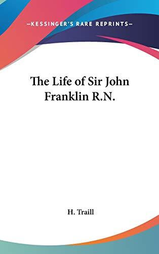 9781432622060: The Life of Sir John Franklin R.N.