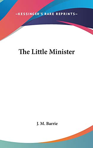 9781432622121: The Little Minister