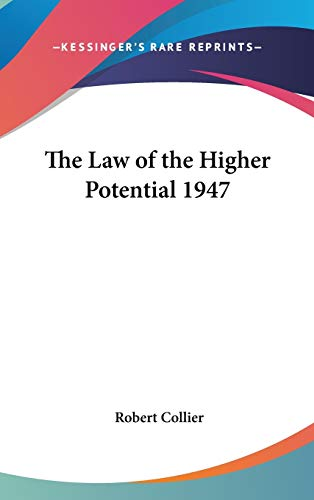 9781432622350: The Law of the Higher Potential 1947