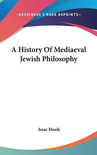 9781432624002: A History Of Mediaeval Jewish Philosophy