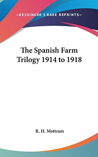 9781432624323: The Spanish Farm Trilogy 1914 to 1918