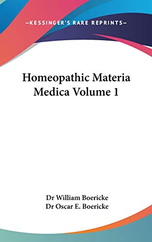 9781432624866: Homeopathic Materia Medica: 1