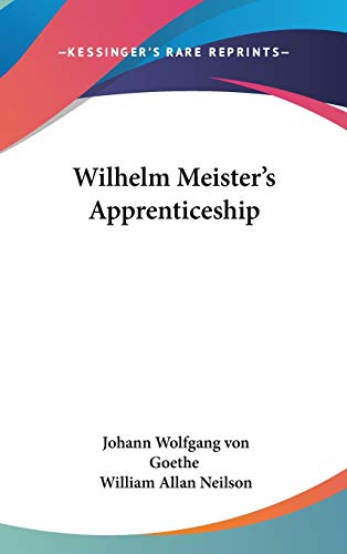 9781432625948: Wilhelm Meister's Apprenticeship