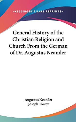 9781432626549: General History of the Christian Religion and Church From the German of Dr. Augustus Neander