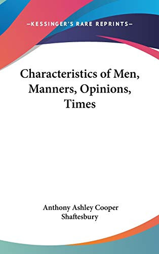 9781432626877: Characteristics of Men, Manners, Opinions, Times