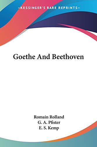 9781432630096: Goethe And Beethoven