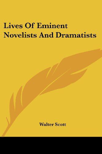 9781432636098: Lives of Eminent Novelists and Dramatists