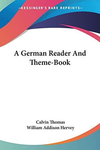 9781432643775: A German Reader And Theme-Book (German Edition)