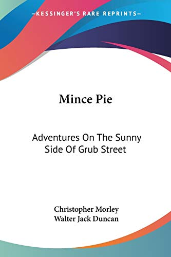 9781432658380: Mince Pie: Adventures on the Sunny Side of Grub Street