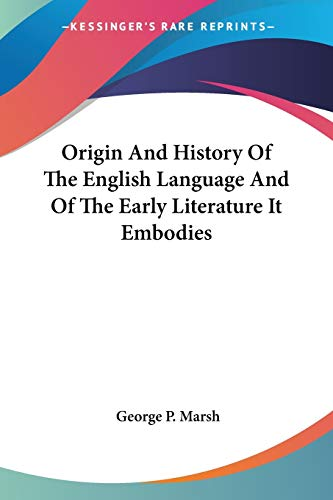 Origin and History of the English Language: George Perkins Marsh