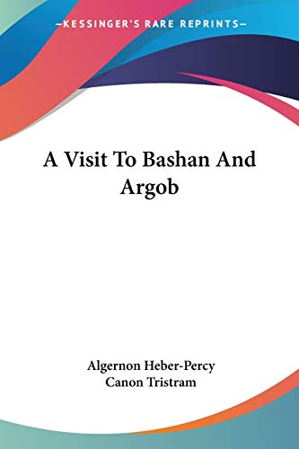 9781432688608: A Visit To Bashan And Argob