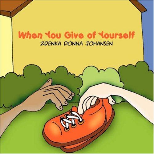 When You Give of Yourself: Zdenka Donna Johansen