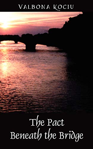 9781432701024: The Pact Beneath the Bridge