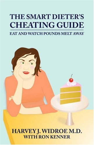 9781432701635: THE SMART DIETER'S CHEATING GUIDE: Eat and Watch Pounds Melt Away