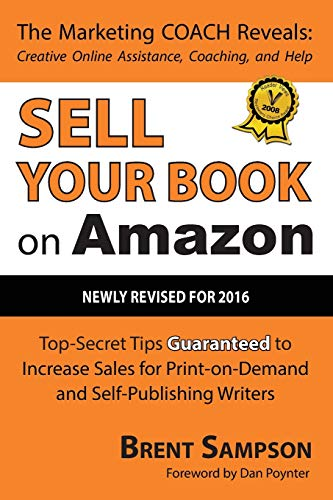 9781432701963: Sell Your Book on Amazon: The Book Marketing COACH Reveals Top-Secret