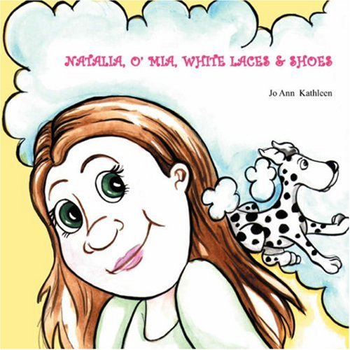 9781432703141: NATALIA, O' MIA, WHITE LACES & SHOES