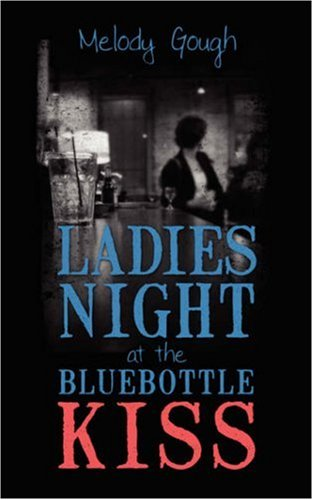 9781432703400: Ladies Night at the Bluebottle Kiss