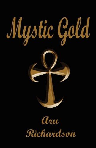 Mystic Gold: Aru Richardson