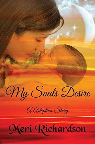 9781432705237: My Soul's Desire