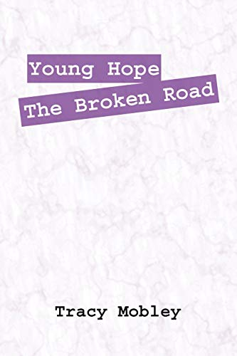 9781432705954: Young Hope the Broken Road