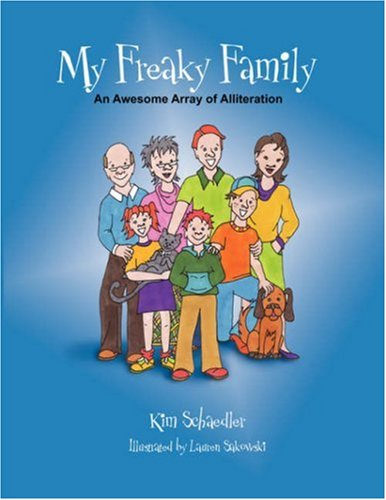 My Freaky Family: Kimberly Schaedler