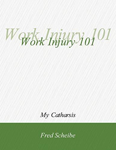 9781432706883: Work Injury 101
