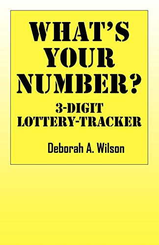 9781432708634: What's Your Number? 3 Digit Lottery Tracker