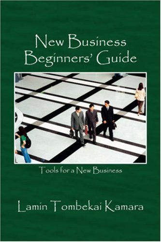 9781432710484: New Business Beginners' Guide: Tools for a New Business