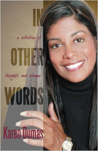 9781432711306: In Other Words: A Collection of Thoughts & Columns