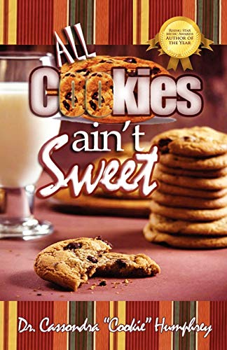 9781432711368: All Cookies Ain't Sweet: A Childhood Story