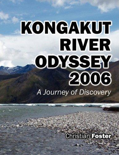 9781432711542: Kongakut River Odyssey 2006