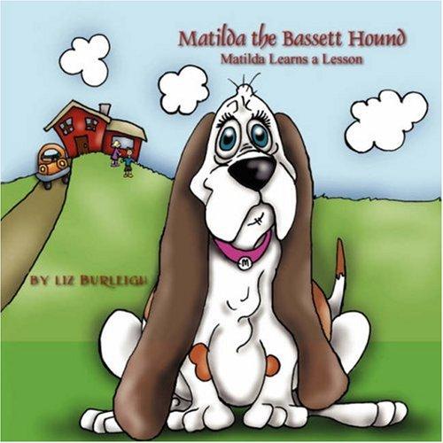 Matilda the Bassett Hound: Liz Burleigh