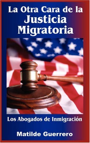 La Otra Cara de la Justicia Migratoria: Matilde Guerrero